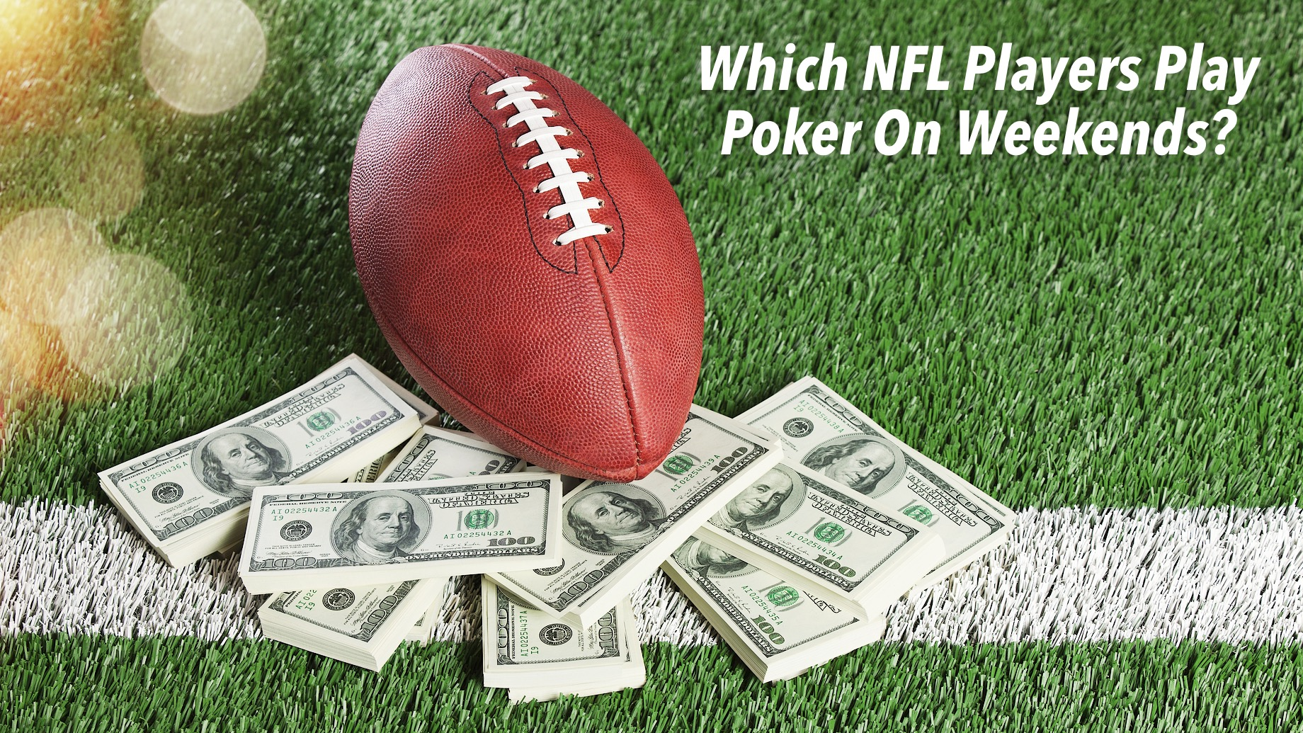 Which NFL Players Play Poker On Weekends?