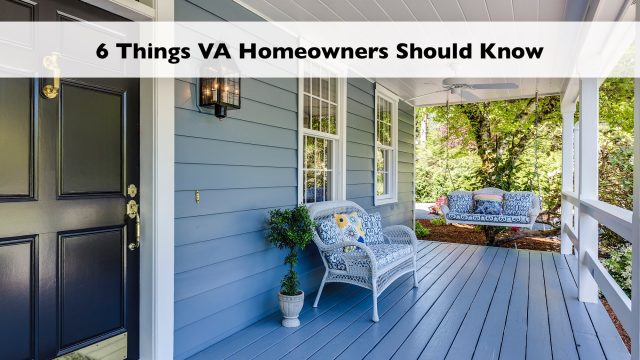 6 Things VA Homeowners Should Know