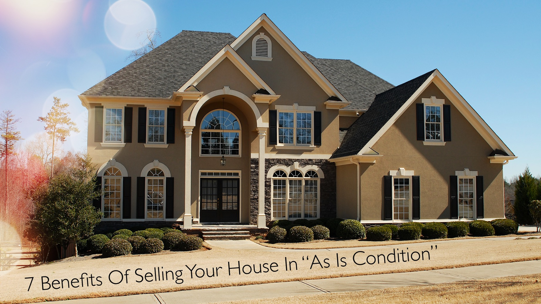 7 Benefits Of Selling Your House In As Is Condition