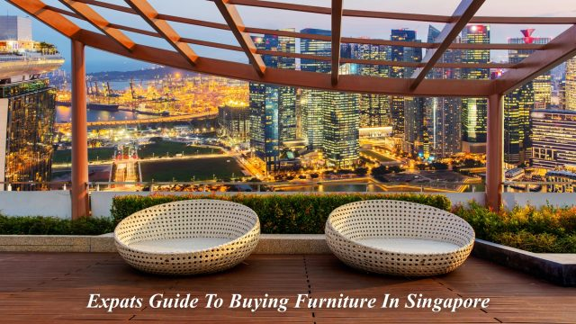 Expats Guide To Buying Furniture In Singapore