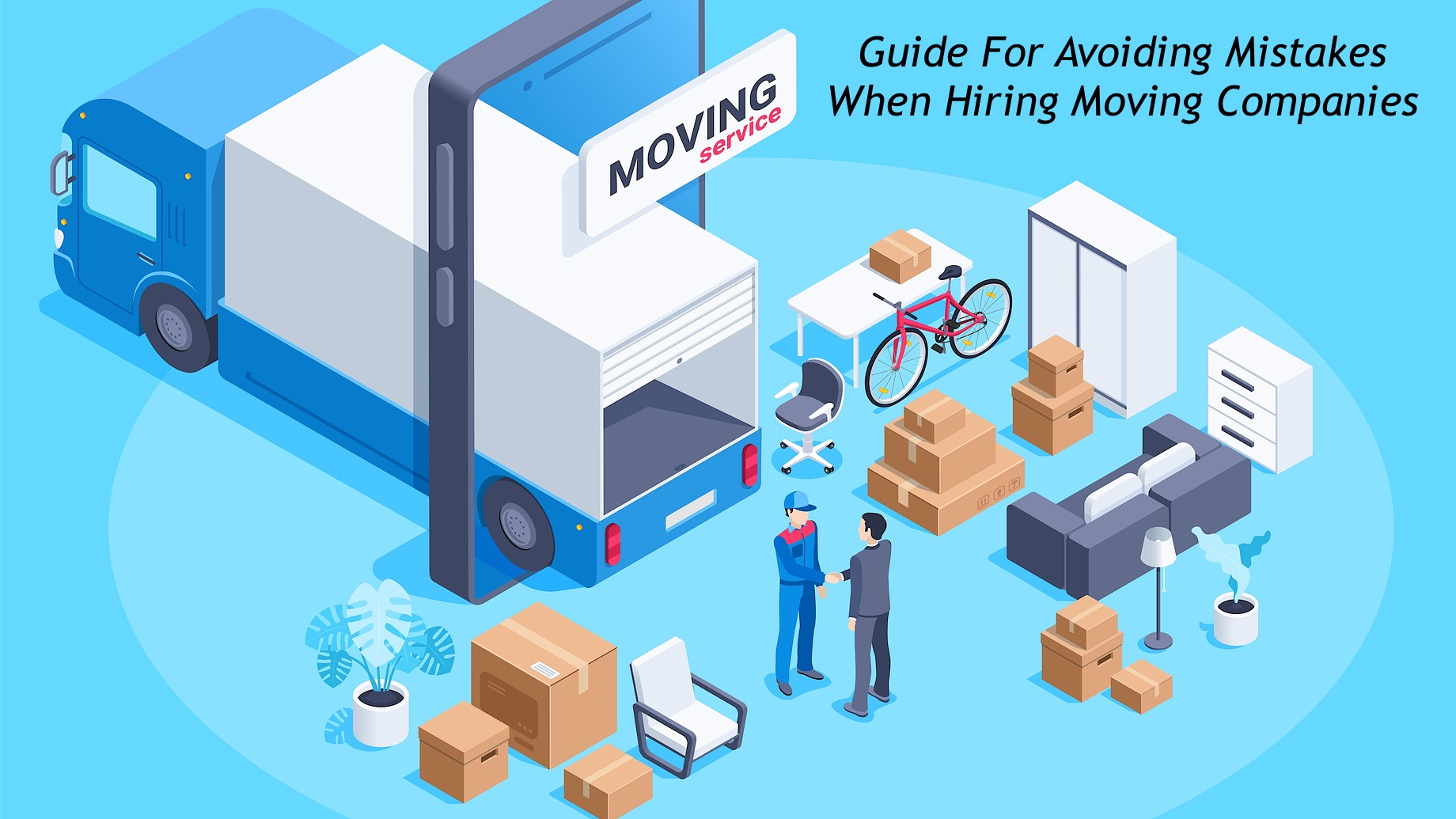 Guide For Avoiding Mistakes When Hiring Moving Companies