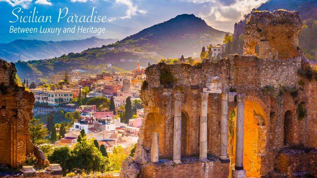 Sicilian Paradise - Between Luxury and Heritage
