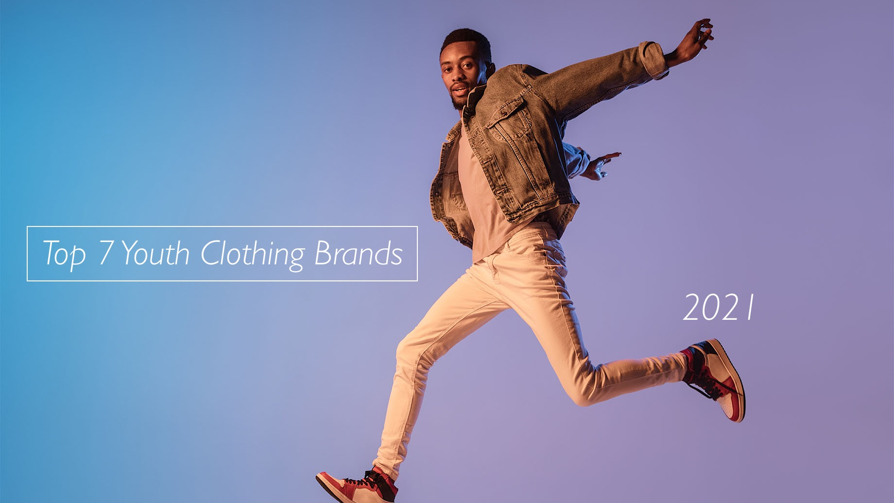 Top 7 Youth Clothing Brands In 2021