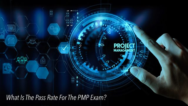 What Is The Pass Rate For The PMP Exam?