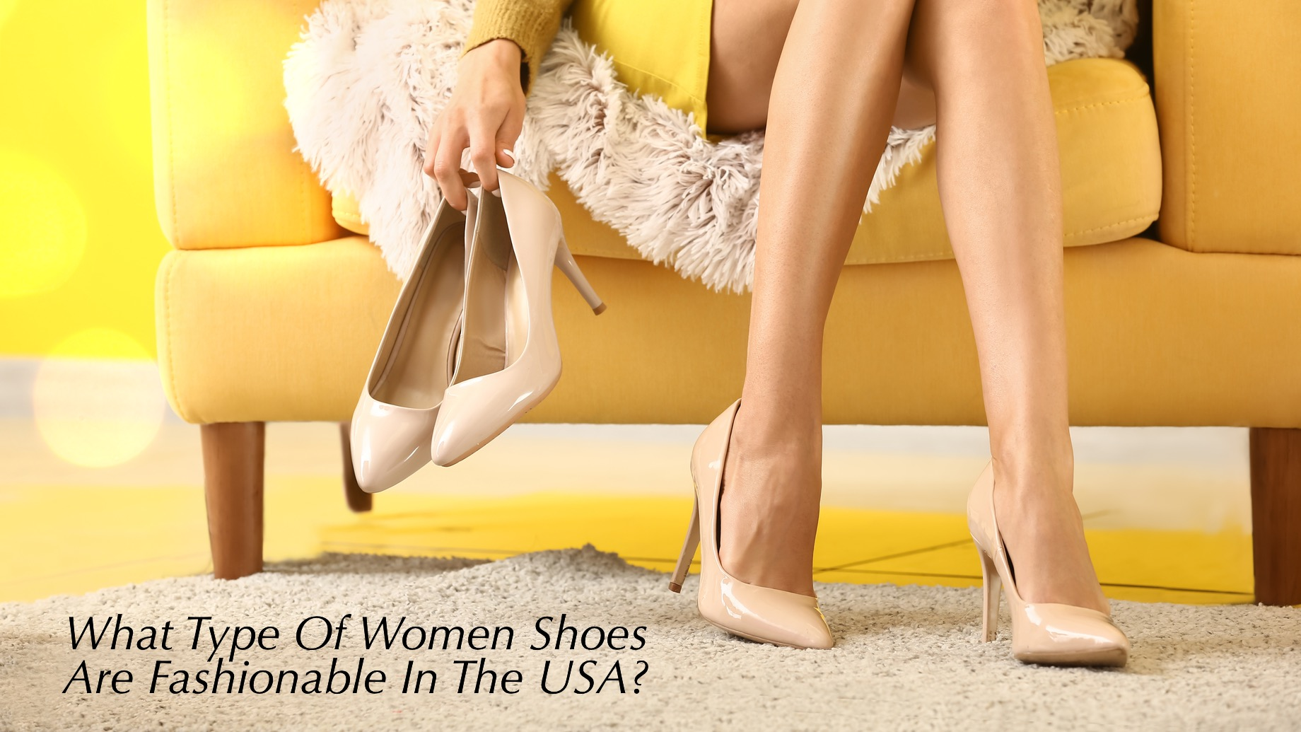 What Type Of Women Shoes Are Fashionable In The USA?